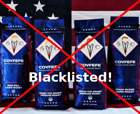 Covfefe Coffee, blacklisted