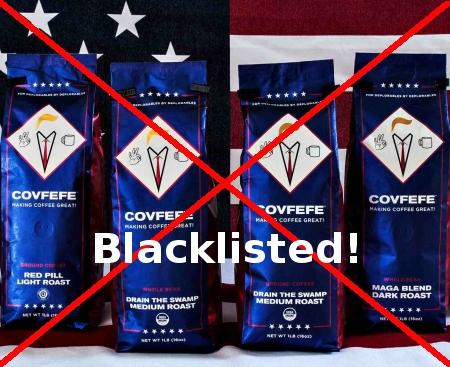 Covfefe Coffee, blacklisted